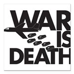 "War is Death Square Car Magnet 3"" x 3"""
