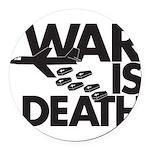 War is Death Round Car Magnet