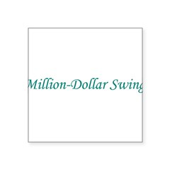 Million-Dollar Swing Square Sticker 3