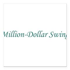 Million-Dollar Swing Square Car Magnet 3