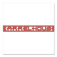 Barrelhouse10x8 Square Car Magnet 3