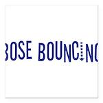 BoseBouncing10x8 Square Car Magnet 3
