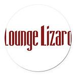LoungeLizard10 Round Car Magnet