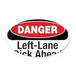 Danger 10 Oval Car Magnet
