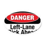 Danger 10 Oval Car Magnet