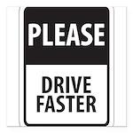 Please Drive 8 Square Car Magnet 3