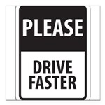 "Please Drive 8 Square Car Magnet 3"" x 3"""