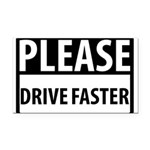 Please Drive 8 Rectangle Car Magnet