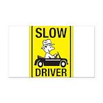 Slow Driver 8 Rectangle Car Magnet