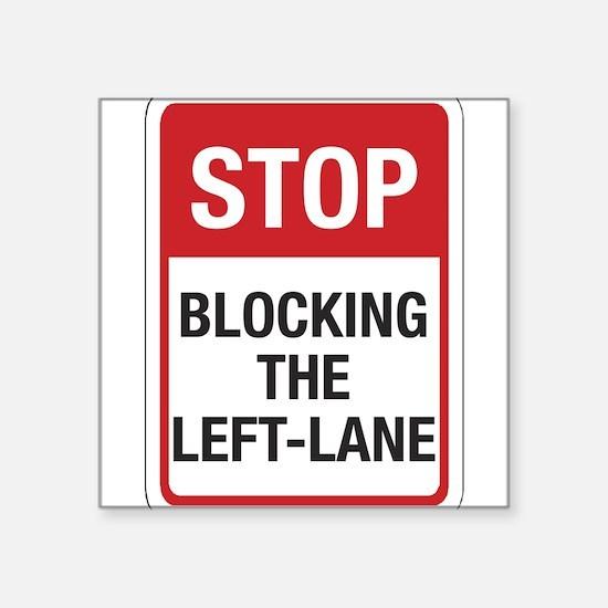 "Stop Blocking 8 Square Sticker 3"" x 3"""