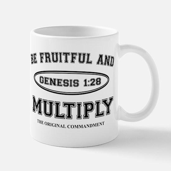 BE FRUITFUL AND MULTIPLY Mug