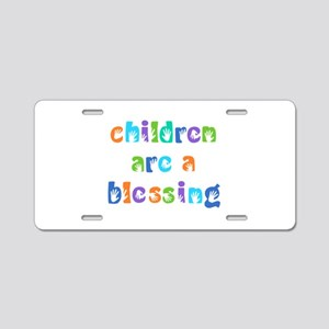 CHILDREN ARE A BLESSING Aluminum License Plate