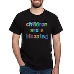 CHILDREN ARE A BLESSING Dark T-Shirt