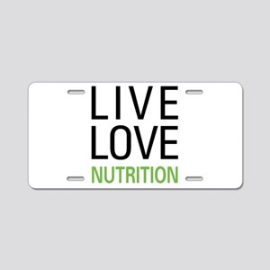 Live Love Nutrition Aluminum License Plate