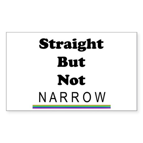 Straight Not Narrow Sticker (Rectangle)