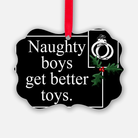 Naughty Boys Ornament