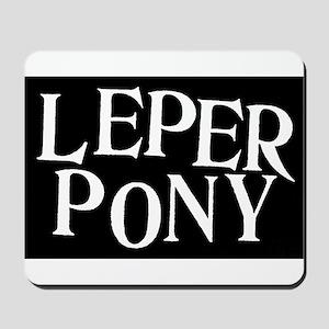Leper Pony Mousepad
