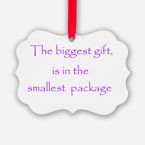The biggest gift, is in the smallest package Greet