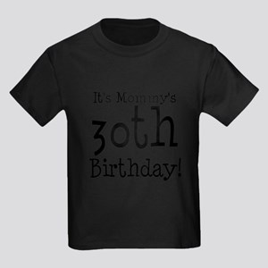 Mommys30thBirthday T-Shirt