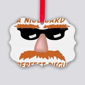 Perfect Disguise Picture Ornament