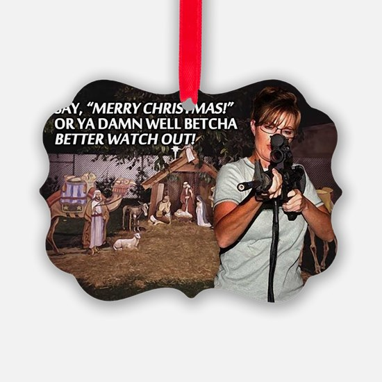 Sarah Palin War on Christmas Picture Ornament20pk)