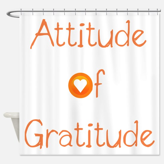 Attitude of Gratitude Shower Curtain