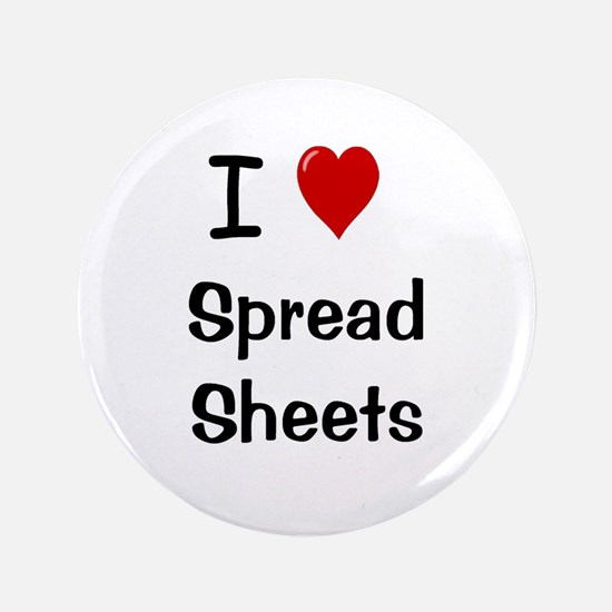 "I Heart Spreadsheets 3.5"" Button Badge"