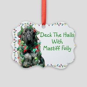 Mastiff Folly Picture Ornament