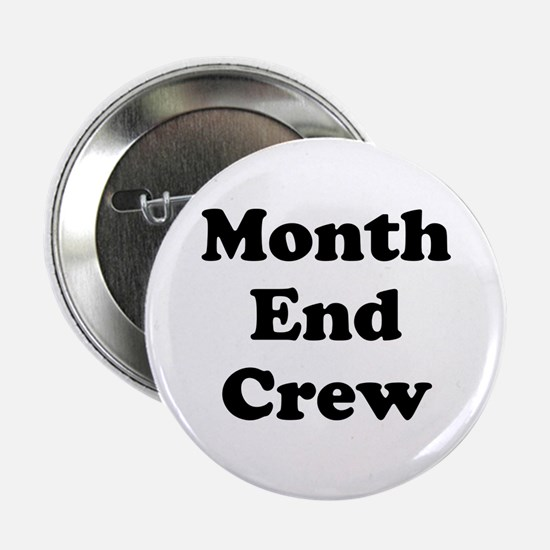 """Accounting Team Month End 2.25"""" Button (10 pa"""