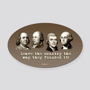 The Way They Founded It Oval Car Magnet
