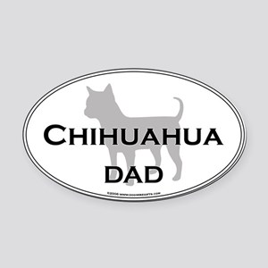 Chihuahua DAD Oval Car Magnet