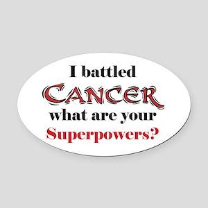 I Battled Cancer Oval Car Magnet
