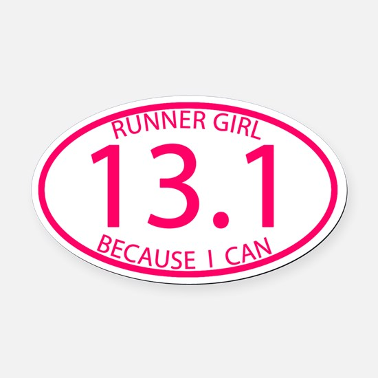 13.1 Runner Girl Because I Can Oval Car Magnet