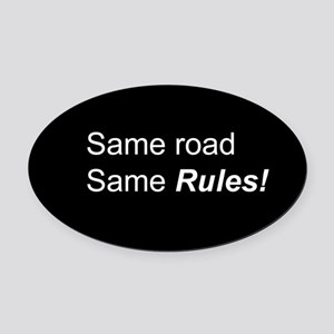 Same Road Same Rules Oval Bumper Oval Car Magnet