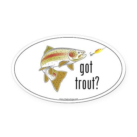 """""""Got Trout?"""" Oval Car Magnet"""