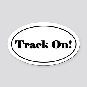 Track On! Oval Car Magnet