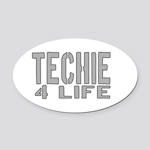 techie 4 life Oval Car Magnet