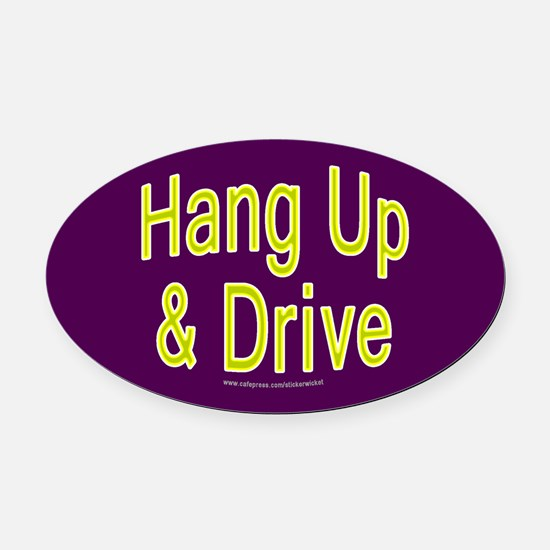 Purple Hang Up & Drive Oval Car Magnet