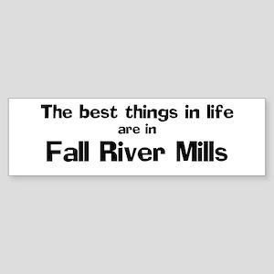 Fall River Mills: Best Things Bumper Sticker