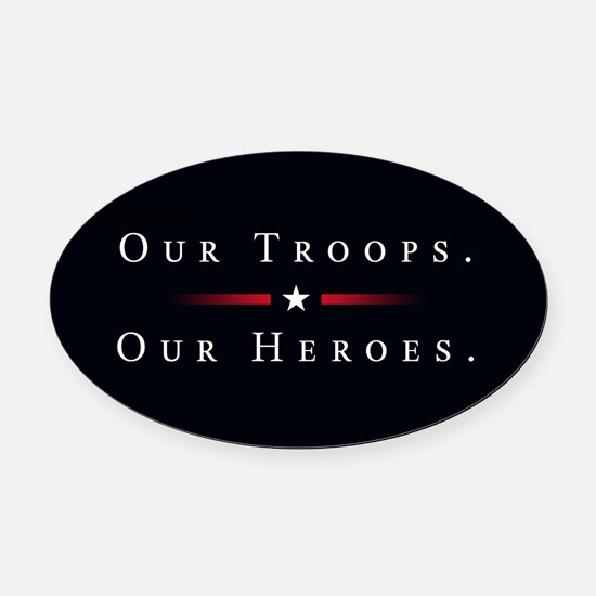 Unique Support our troops Oval Car Magnet