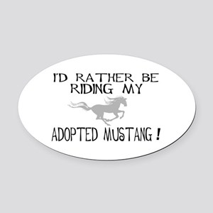 Rather - Adopted Mustang Oval Car Magnet