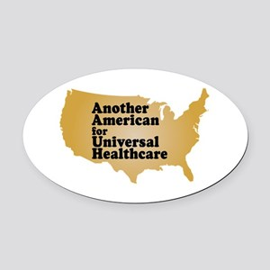 Universal Healthcare For All Oval Car Magnet