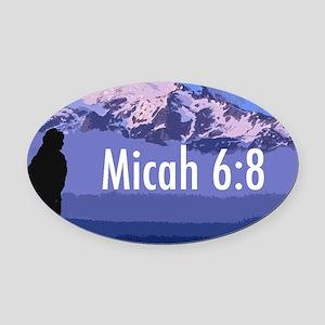 Micah 6:8 Oval Car Magnet