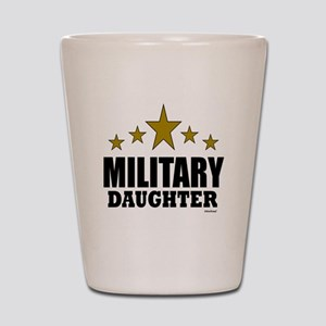 Military Daughter Shot Glass