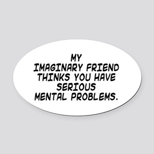 Imaginary friend Oval Car Magnet