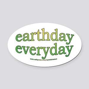 Earth Day Every Day Oval Car Magnet