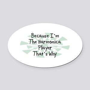 Because Harmonica Player Oval Car Magnet