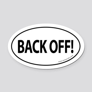 BACK OFF Auto Oval Car Magnet -White (Oval)