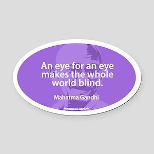 GANDHI - AN EYE FOR AN EYE Oval Car Magnet