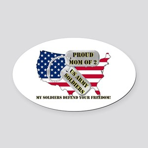 Proud Mom of 2 US Army Soldiers Oval Car Magnet